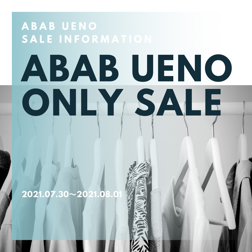 ABAB  UENO ONLY  SALE
